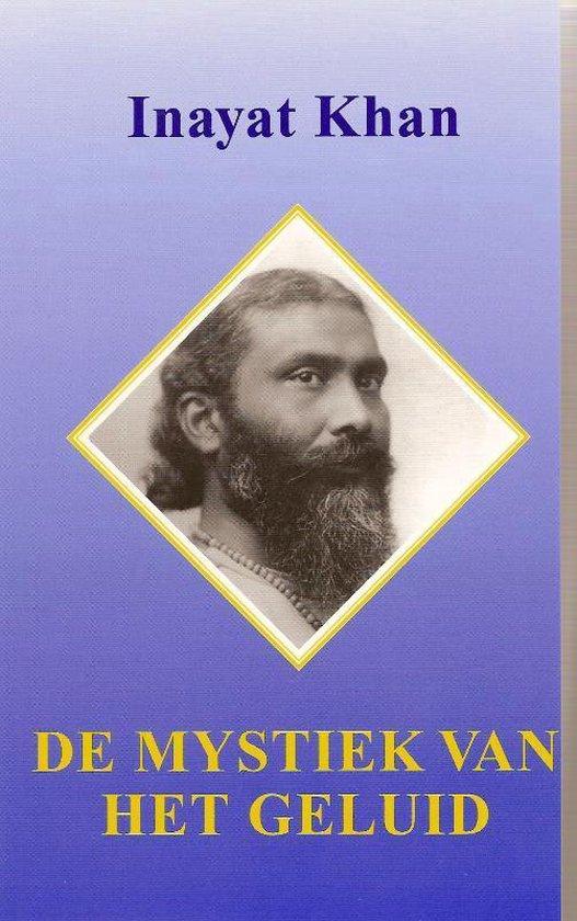 De mystiek van het geluid - Inayat Khan |