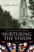 Nurturing the Vision