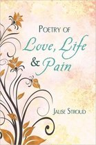 Poetry of Love, Life and Pain
