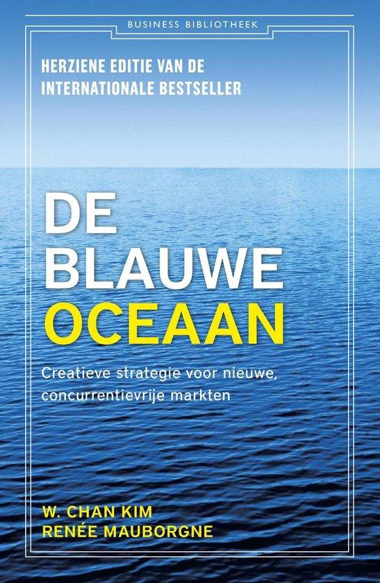Boek cover De blauwe oceaan van W. Chan Kim (Onbekend)