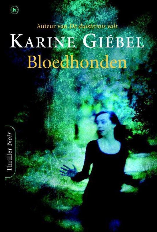 Bloedhonden - Karine Giébel | Fthsonline.com