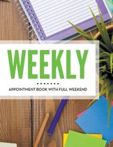 Weekly Appointment Book With Full Weekend