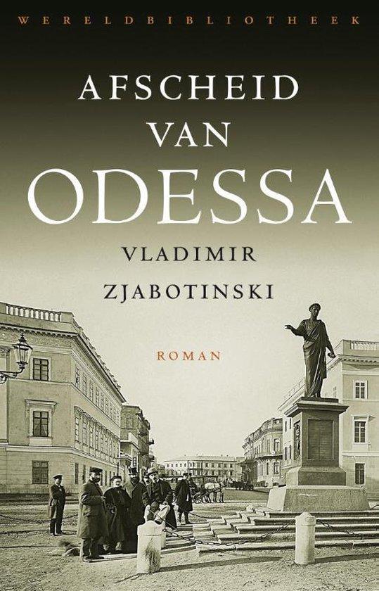 Afscheid van Odessa - Vladimir Zjabotinski |