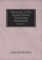 Narrative of the United States Exploring Expedition Volume 1