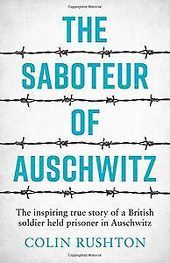 Boek cover The Saboteur of Auschwitz van Colin Rushton (Paperback)