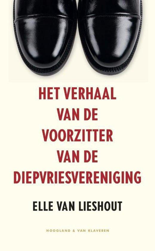 Het verhaal van de voorzitter van de diepvriesvereniging - Elle van Lieshout |