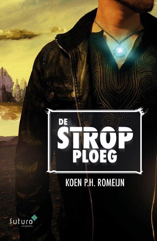 De stropploeg - Koen Romeijn | Fthsonline.com