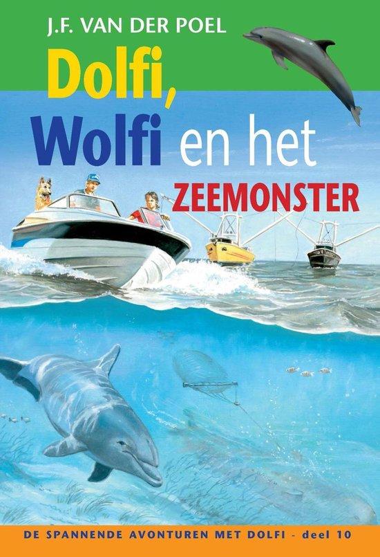 De spannende avonturen met Dolfi 10 - Dolfi, Wolfi en het zeemonster - J.F. van der Poel  