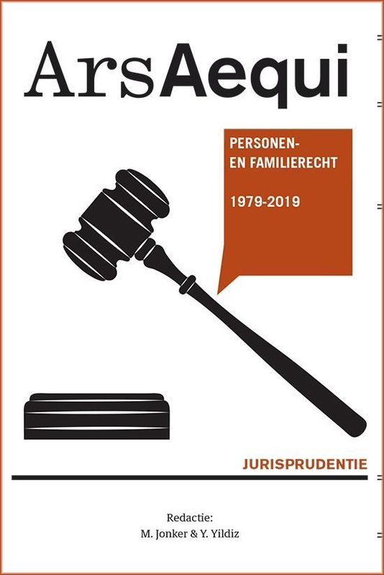 Ars Aequi Jurisprudentie - Jurisprudentie Personen- en familierecht 1979-2019 - none |