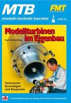 Modellturbinen im Eigenbau - Technische Grundlagen und Baupraxis