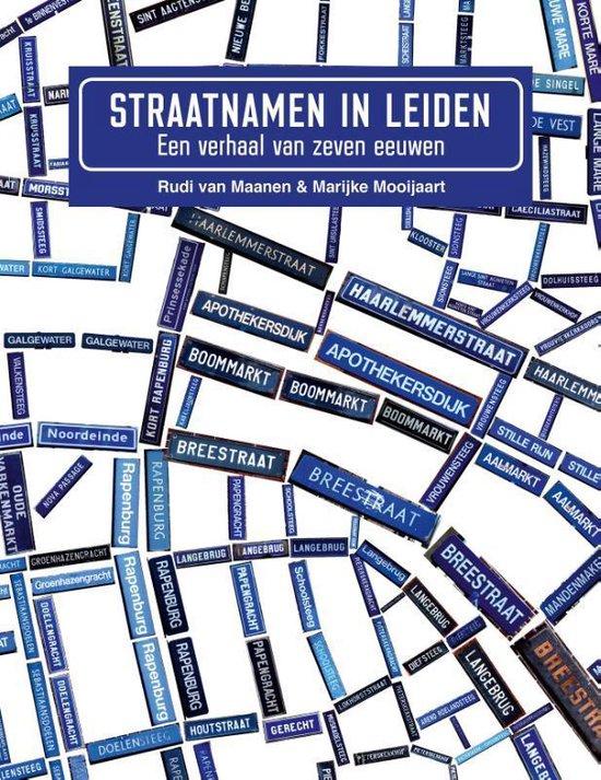 Straatnamen in Leiden - Rudi van Maanen | Fthsonline.com