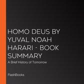 Omslag Homo Deus by Yuval Noah Harari - Book Summary