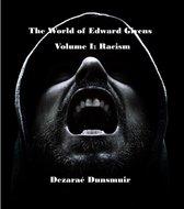 The World of Edward Givens: Volume I