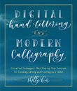 Digital Hand Lettering and Modern Calligraphy