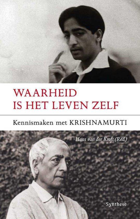 Waarheid is het leven zelf - J. Krishnamurti | Readingchampions.org.uk