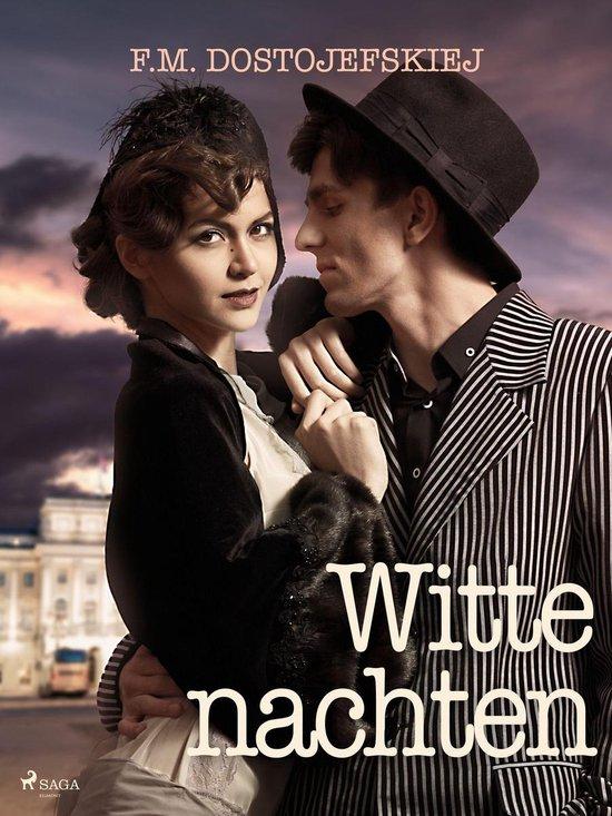 Witte nachten - F.M. Dostojefskiej |