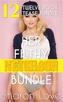 Her Filthy Neighbor Bundle