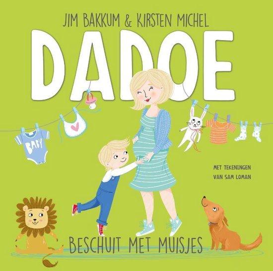 Boek cover Dadoe  -   Beschuit met muisjes van Jim Bakkum (Hardcover)