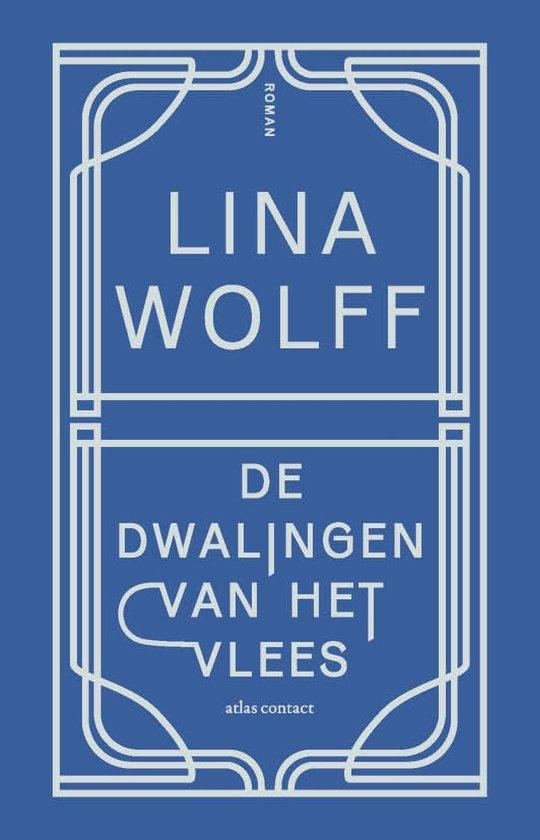 De dwalingen van het vlees - Lina Wolff | Fthsonline.com