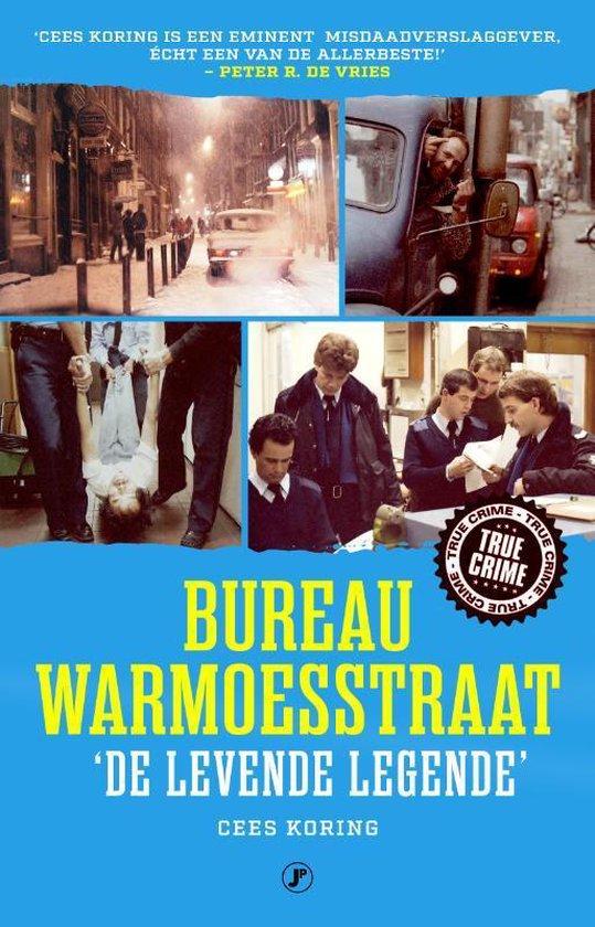Bureau Warmoesstraat, 'de levende legende' - Cees Koring |