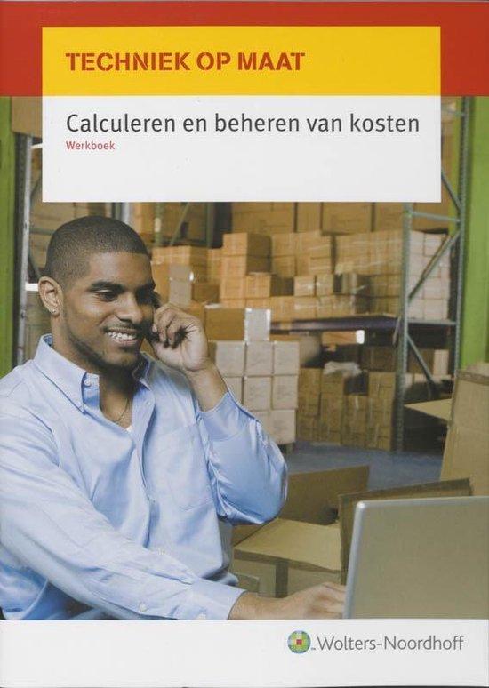 Calculeren en beheren van kosten - I.J.Th. van Dijk | Fthsonline.com