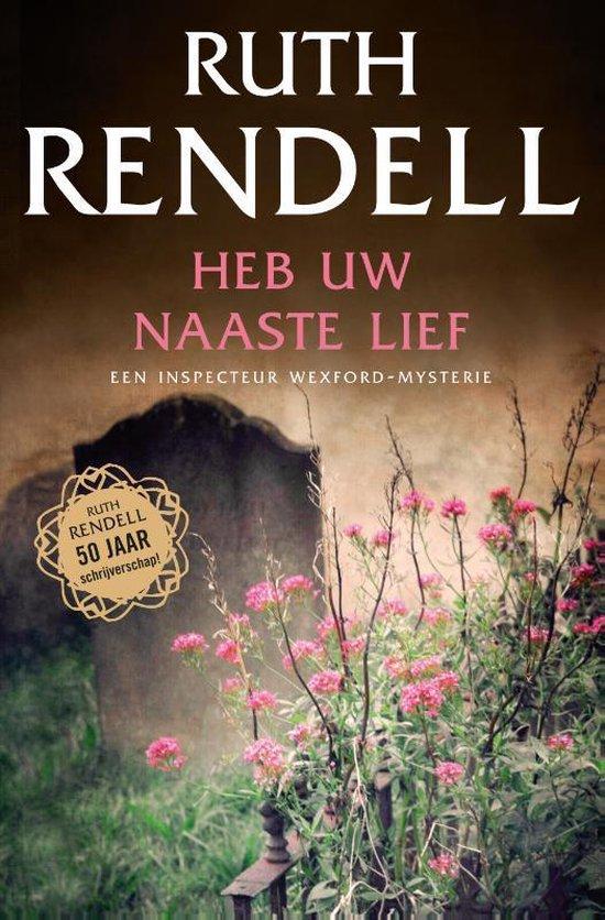 Cover van het boek 'Heb uw naaste lief' van Ruth Rendell