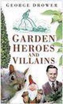 Garden Heroes and Villains