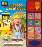 Bob de Bouwer - Scoops grote dag