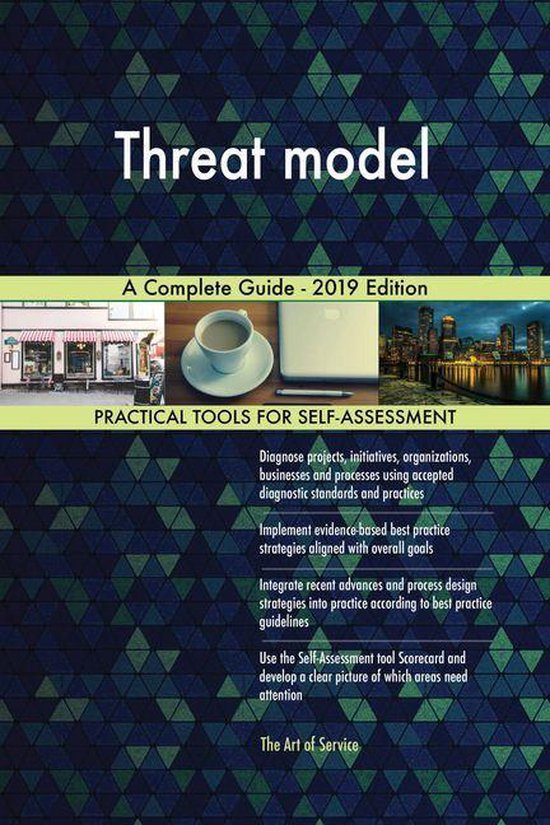 Threat model A Complete Guide - 2019 Edition