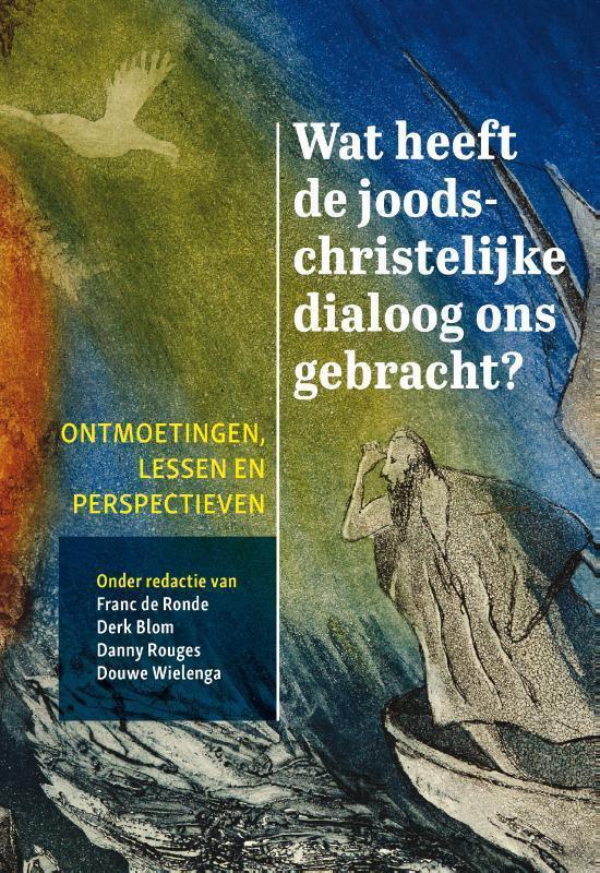 Wat heeft de joods-christelijke dialoog ons gebracht? - none | Readingchampions.org.uk