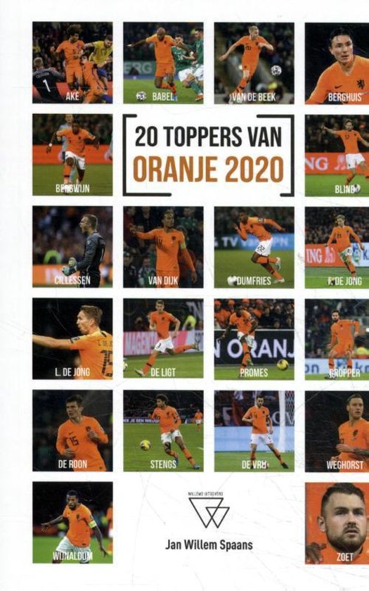 20 Toppers van Oranje 2020 - Jan-Willem Spaans |