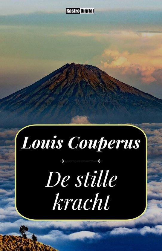 Boek cover De stille kracht van Louis Couperus (Onbekend)