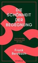 Boek cover Die Schönheit der Begegnung van Frank Berzbach