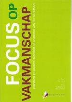 Focus op vakmanschap