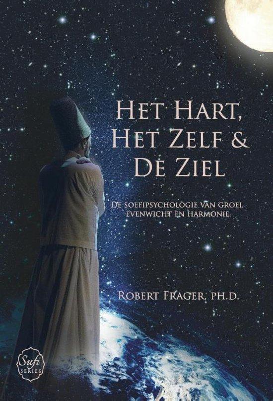 Sufi Series 1 - Het hart, het zelf en de ziel - Robert Frager | Fthsonline.com