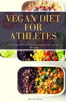 Vegan Diet for Athletes: Plant-based Diet Cookbook with High Protein Recipes