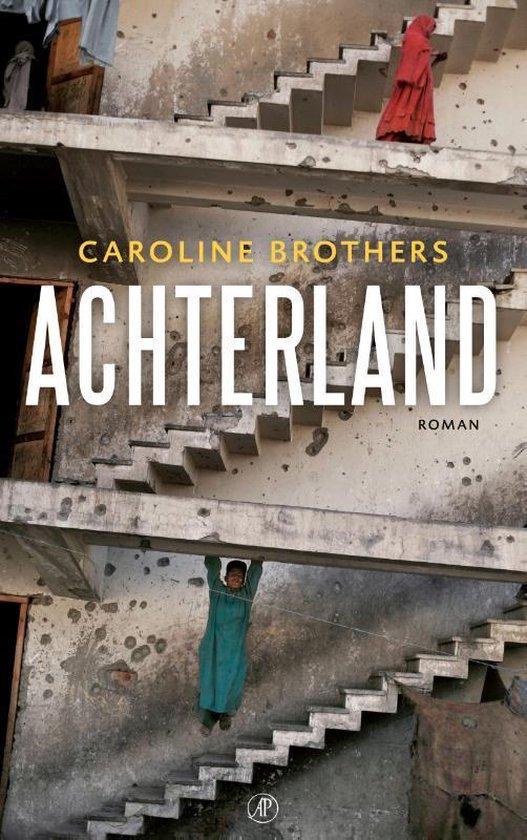 Boek cover Achterland van Caroline Brothers (Paperback)