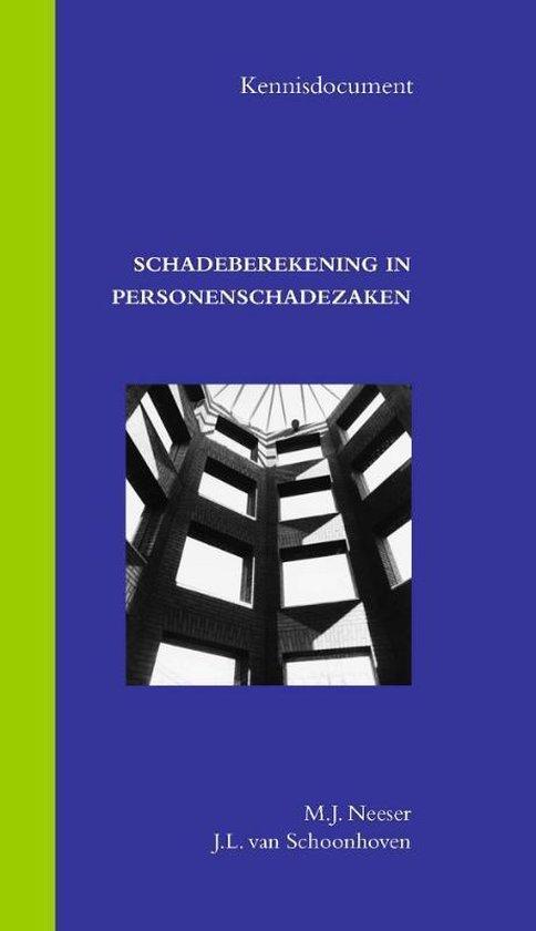 Kenniscentrum Milieu en Openbare Gezondheid Gerechtshof 's-Hertogenbosch 6 - Schadeberekening in personenschadezaken - M.J. Neeser |