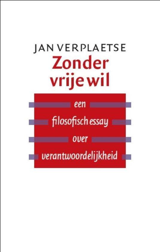 Zonder vrije wil - Jan Verplaetse |