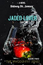 Jaded Lover - Things Are Getting Heavy
