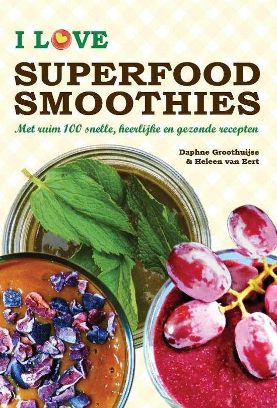I love superfood smoothies - Daphne Groothuijse |