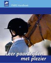 Leer paardrijden met plezier (FNRS handboek)