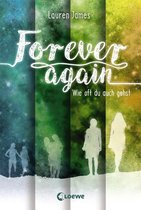 Forever Again (Band 2) - Wie oft du auch gehst
