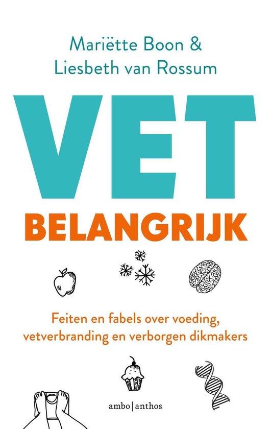 Boek cover VET belangrijk van Mariëtte Boon (Binding Unknown)