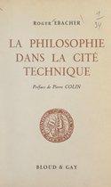 La philosophie dans la cité technique