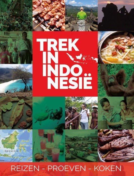 Trek in 1 -   Trek in Indonesië