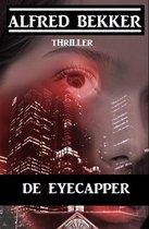 Boek cover De Eyecapper van Alfred Bekker