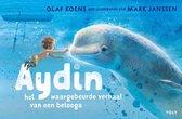 Aydin, het waargebeurde verhaal van een beloega