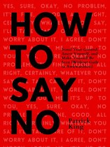 Omslag How To Say No