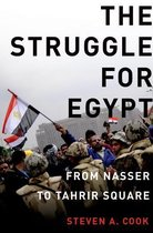 Boek cover The Struggle for Egypt van Steven A. Cook